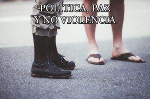 politica, paz y no violencia