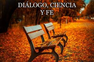 dialogo, ciencia y fe